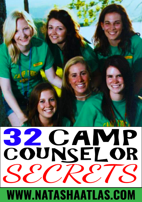 32 CAMP COUNSELOR SECRETS